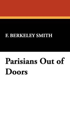Parisians Out of Doors (Hardback)