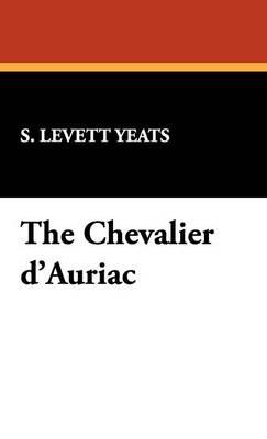 The Chevalier D'Auriac (Hardback)