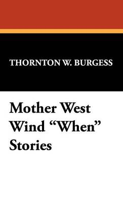 Mother West Wind When Stories (Hardback)