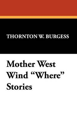 Mother West Wind Where Stories (Paperback)