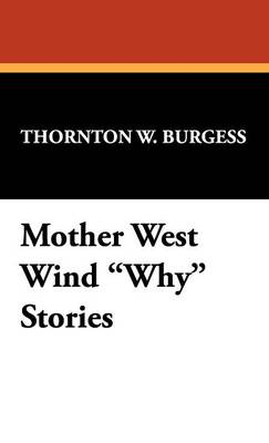 Mother West Wind Why Stories (Hardback)