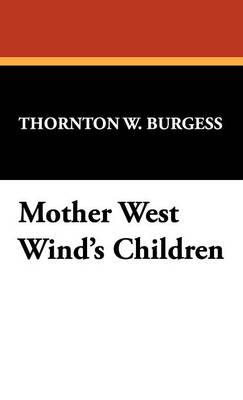 Mother West Wind's Children (Hardback)
