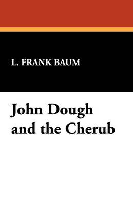 John Dough and the Cherub (Paperback)