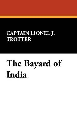 The Bayard of India (Paperback)