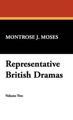 Representative British Dramas (Hardback)