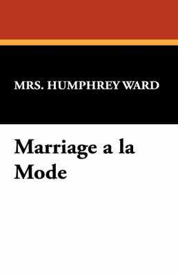Marriage a la Mode (Paperback)