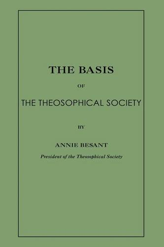 The Basis of the Theosophical Society (Paperback)
