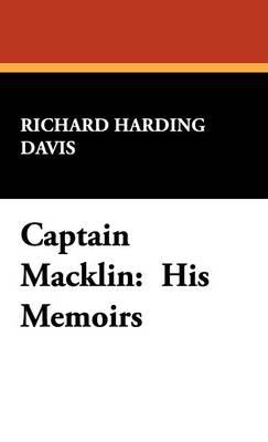 Captain Macklin: His Memoirs (Hardback)