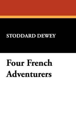 Four French Adventurers (Paperback)