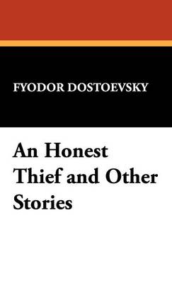 An Honest Thief and Other Stories (Hardback)