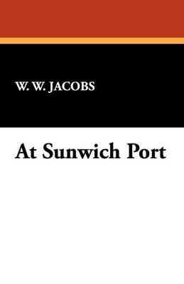 At Sunwich Port (Paperback)