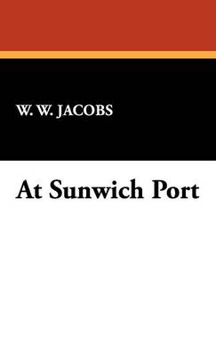 At Sunwich Port (Hardback)