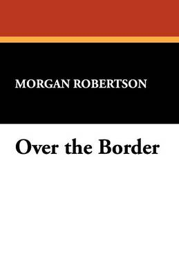 Over the Border (Paperback)