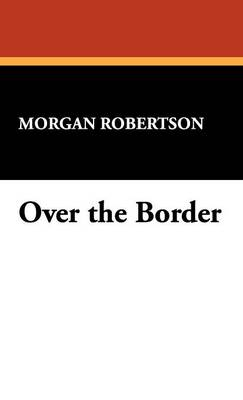 Over the Border (Hardback)