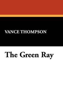 The Green Ray (Hardback)