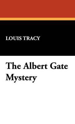 The Albert Gate Mystery (Hardback)