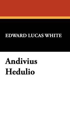 Andivius Hedulio (Hardback)