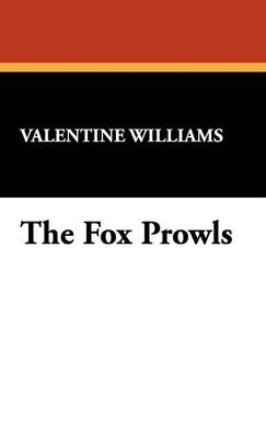The Fox Prowls (Hardback)