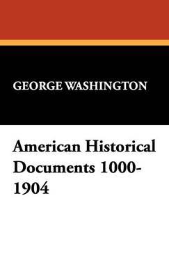 American Historical Documents 1000-1904 (Hardback)