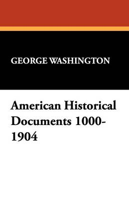 American Historical Documents 1000-1904 (Paperback)