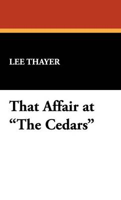 That Affair at the Cedars (Hardback)