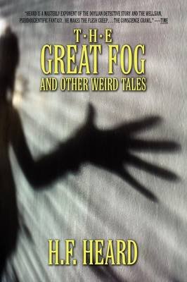 The Great Fog and Other Weird Tales (Paperback)