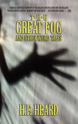 The Great Fog and Other Weird Tales (Hardback)