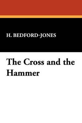 The Cross and the Hammer (Paperback)
