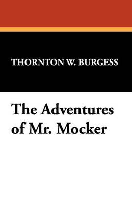 The Adventures of Mr. Mocker (Paperback)