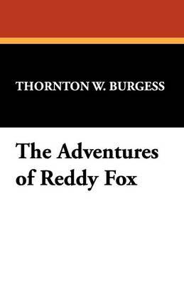 The Adventures of Reddy Fox (Paperback)
