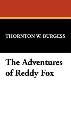 The Adventures of Reddy Fox (Hardback)