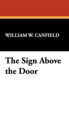 The Sign Above the Door (Hardback)