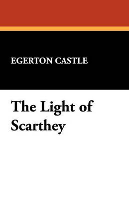 The Light of Scarthey (Paperback)
