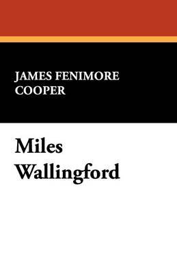Miles Wallingford (Paperback)