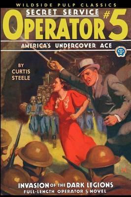 Operator #5: Invasion of the Dark Legions (Paperback)