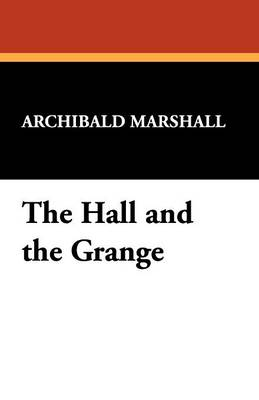 The Hall and the Grange (Paperback)