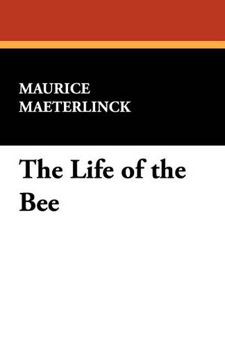 The Life of the Bee (Paperback)
