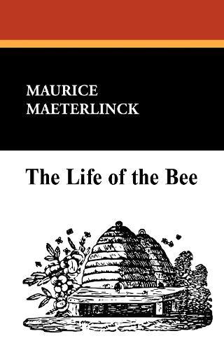 The Life of the Bee (Hardback)