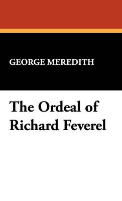 The Ordeal of Richard Feverel (Hardback)