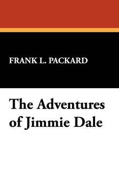 The Adventures of Jimmie Dale (Hardback)