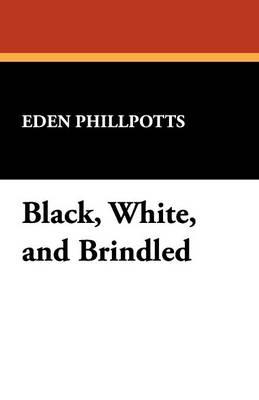Black, White, and Brindled (Paperback)