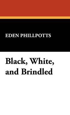 Black, White, and Brindled (Hardback)