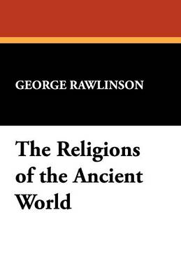 The Religions of the Ancient World (Paperback)