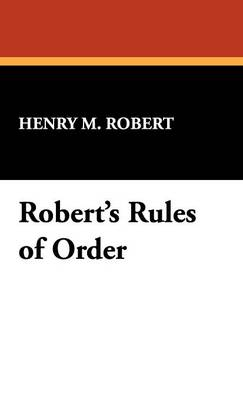 Robert's Rules of Order (Hardback)