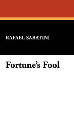 Fortune's Fool (Hardback)
