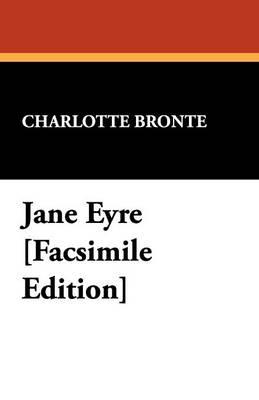 Jane Eyre [Facsimile Edition] (Paperback)