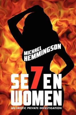 Seven Women: An Erotic Private Investigation (Paperback)