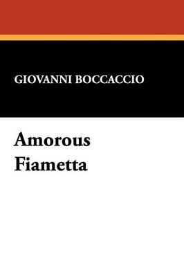 Amorous Fiametta (Paperback)