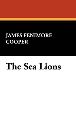 The Sea Lions (Hardback)