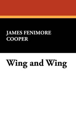 Wing and Wing (Paperback)
